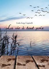 La vie à tout prix: Un magnifique hommage familial