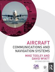 Aircraft Communications and Navigation Systems  2nd ed PDF