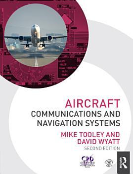 Aircraft Communications and Navigation Systems PDF