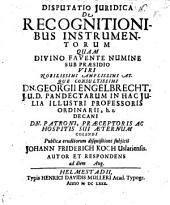 Disp. iur. de recognitionibus instrumentorum