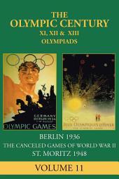 XI, XII & XIII Olympiad: Berlin 1936, St. Moritz 1948