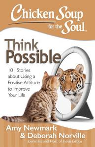 Chicken Soup for the Soul  Think Possible PDF