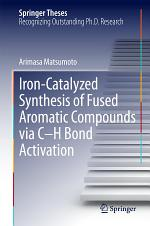 Iron-Catalyzed Synthesis of Fused Aromatic Compounds via C–H Bond Activation