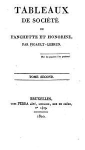 Tableaux de société; ou, Fanchette et Honorine: Volume2