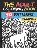 The Adult Coloring Book   Volume 2 PDF
