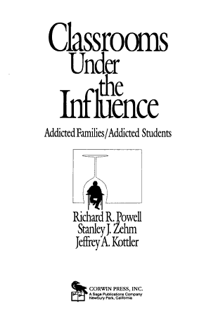Classrooms Under the Influence