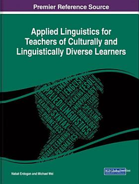 Applied Linguistics for Teachers of Culturally and Linguistically Diverse Learners PDF