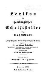 Lexikon der hamburgischen Schriftsteller bis zur Gegenwart: Westphalen-Zylius