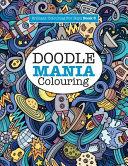 Doodle Mania Colouring   Brilliant Colouring For Boys  PDF