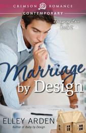 Marriage by Design