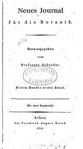 Neues Journal für die Botanik: Band 1;Band 1805
