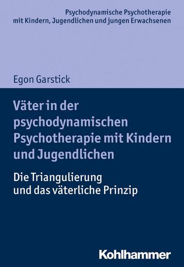 V  ter in der psychodynamischen Psychotherapie mit Kindern und Jugendlichen PDF