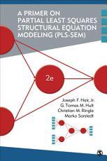 A Primer on Partial Least Squares Structural Equation Modeling  PLS SEM  PDF