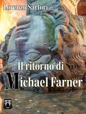 Il ritorno di Michael Farner