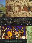 The Atlas of Medieval Man