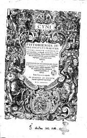 Cyni Pistoriensis ... In Codicem, et aliquot titulos primi Pandectarum tomi, id est, Digesti veteris, doctissima commentaria , nunc summarijs amplius tertia parte auctis, infinitisque mendis sublatis, & additionibus in margine adiectis, multò diligentius & emendatius quàm antea excusa: a ... Nicolao Cisnero ... correcta & illustrata. Cum indice rerum notabilium locupletissimo