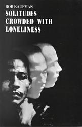 Solitudes Crowded With Loneliness Book PDF
