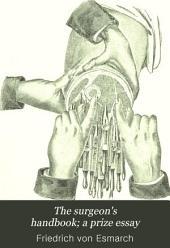 The Surgeon's Handbook; a Prize Essay