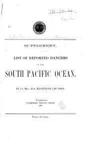Reported Dangers to Navigation in the Pacific Ocean: Supplement [to the] south pacific ocean