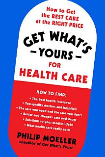 Get What s Yours for Health Care Book