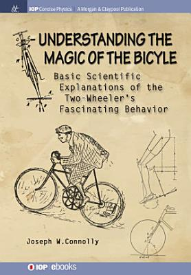 Understanding the Magic of the Bicycle PDF