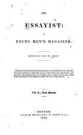 The Essayist: a Young Men's Magazine: Volume 1