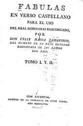 Fabulas en verso castellano: para el uso del Real seminario bascongado, Volumen 1