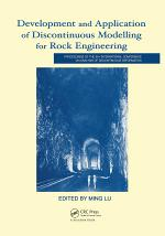 Development and Application of Discontinuous Modelling for Rock Engineering