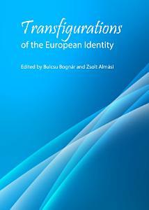 Transfigurations of the European Identity PDF