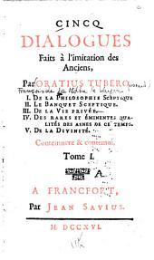 Dialogues faits à l'imitation des anciens: Volume1