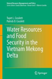 Water Resources and Food Security in the Vietnam Mekong Delta