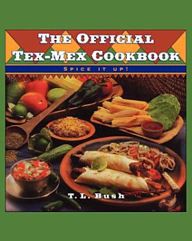 The Official Tex Mex Cookbook PDF