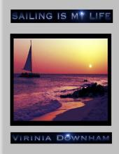 Sailing Is My Life