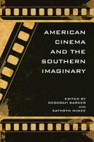 American Cinema and the Southern Imaginary PDF
