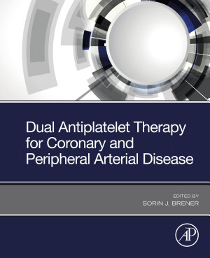 Dual Antiplatelet Therapy for Coronary and Peripheral Arterial Disease