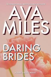 Daring Brides: Dare Valley