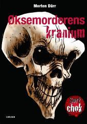 Øksemorderens kranium