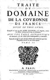 Les oeuvres de Me Rene Choppin: divisées en cinq tomes, Volume2