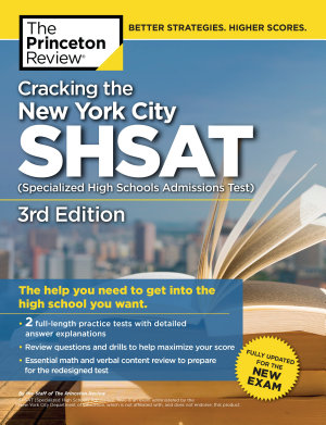 Cracking the New York City SHSAT  Specialized High Schools Admissions Test   3rd Edition PDF