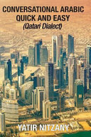 Conversational Arabic Quick and Easy  Qatari Dialect PDF