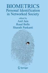 Biometrics: Personal Identification in Networked Society