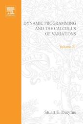 Dynamic Programming and the Calculus of Variations