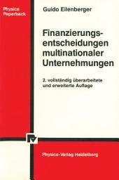 Finanzierungsentscheidungen multinationaler Unternehmungen: Ausgabe 2