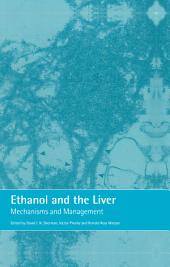 Ethanol and the Liver: Mechanisms and Management
