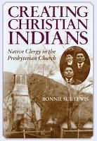 Creating Christian Indians PDF
