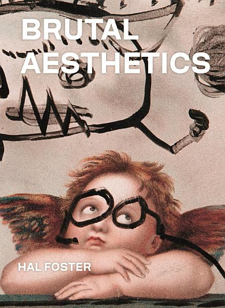 Download Brutal Aesthetics Book