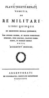 De re militari libri quinque ex recensione Nicolai Schwebelli cum integris eiusdem