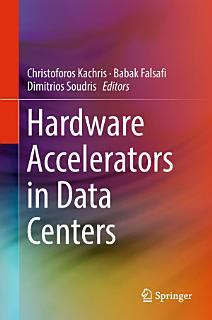 Hardware Accelerators in Data Centers Book