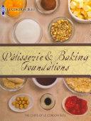 Le Cordon Bleu Patisserie and Baking Foundations PDF