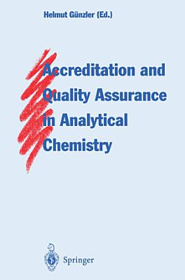Accreditation and Quality Assurance in Analytical Chemistry PDF